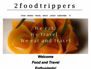 2foodtrippers.com screenshot