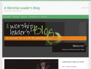 aworshipleadersblog.com screenshot