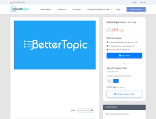 bettertopic.com screenshot
