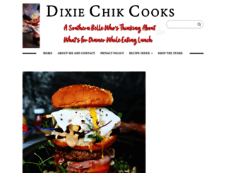 dixiechikcooks.com screenshot