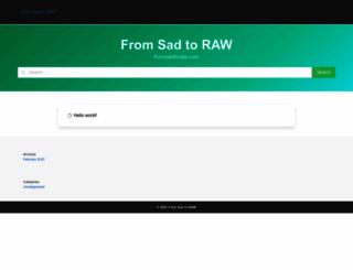 fromsadtoraw.com screenshot