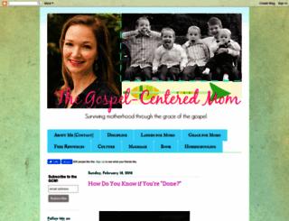 gospelcenteredmom.blogspot.com screenshot