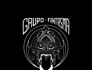 grupofantasma.com screenshot