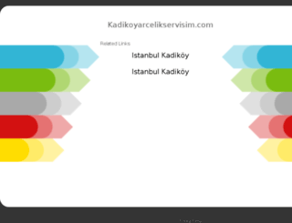 kadikoyarcelikservisim.com screenshot