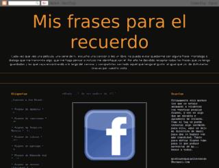 misfrasesparaelrecuerdo.blogspot.com screenshot
