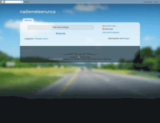 nadiemeleenunca.blogspot.com screenshot