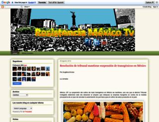 resistenciamexicotv.blogspot.mx screenshot
