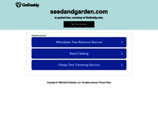 seedandgarden.com screenshot