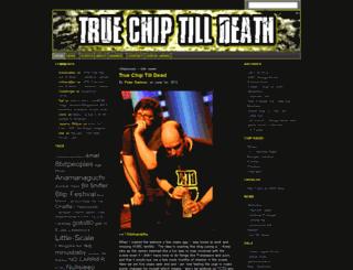 truechiptilldeath.com screenshot