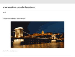 vacationrentalsbudapest.com screenshot