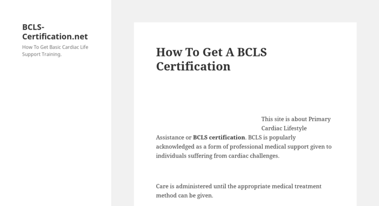 Access bcls-certification.net. BCLS Certification also known as ...