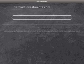 1sttrustinvestments.com screenshot
