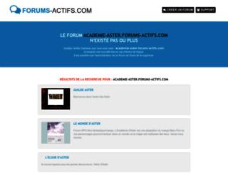 academie-aster.forums-actifs.com screenshot