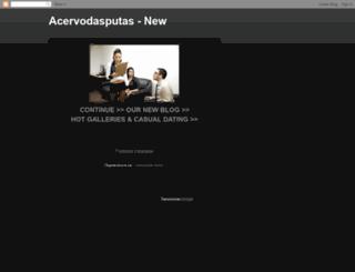 acervodasputas.blogspot.com.br screenshot
