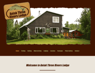 aniakthreeriverslodge.com screenshot