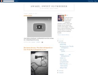 awakesweetslumberer.blogspot.com screenshot