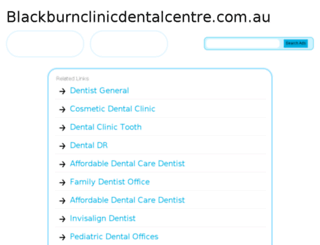 blackburnclinicdentalcentre.com.au screenshot