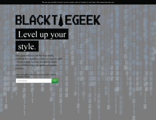 blacktiegeek.launchrock.com screenshot