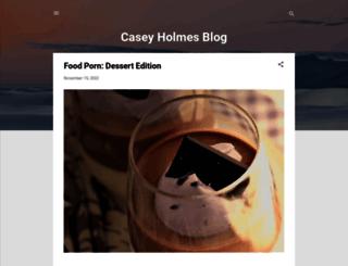 caseyholmesblog.blogspot.com screenshot