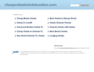 cheaporlandohotelsonline.com screenshot