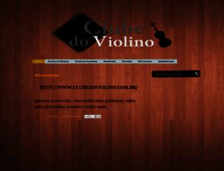 clubedoviolino.blogspot.com.br screenshot
