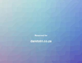 daretotri.co.za screenshot