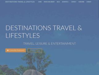 destinationstravelmagazine.com screenshot