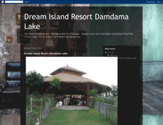dreamislandresortdamdamalake.blogspot.in screenshot
