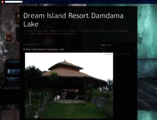 dreamislandresortdamdamalake.blogspot.in screenshot