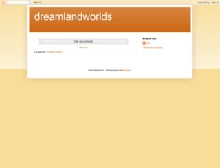 dreamlandworlds.blogspot.com screenshot