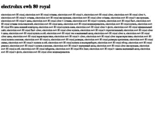 electrolux-ewh-80-royal.tdsse.com screenshot