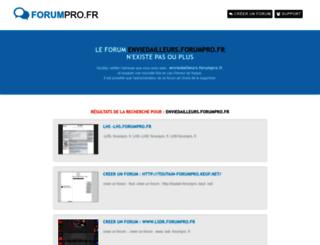 enviedailleurs.forumpro.fr screenshot