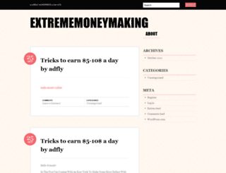 extrememoneymaking.wordpress.com screenshot