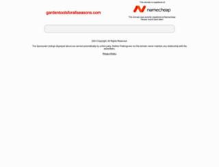 gardentoolsforallseasons.com screenshot