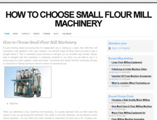 howtochoosesmallflourmillmachinery.webs.com screenshot