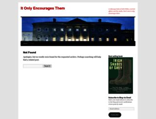 itonlyencouragesthem.wordpress.com screenshot