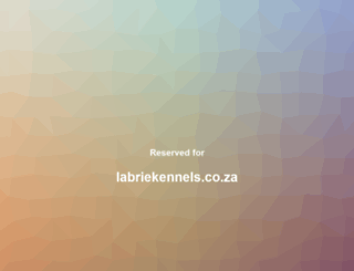 labriekennels.co.za screenshot