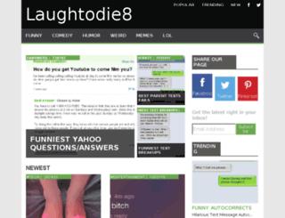 laughtodie8.fyeah.info screenshot