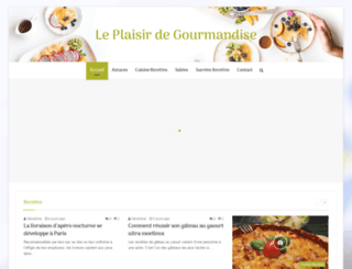 leplaisirdegourmandise.com screenshot