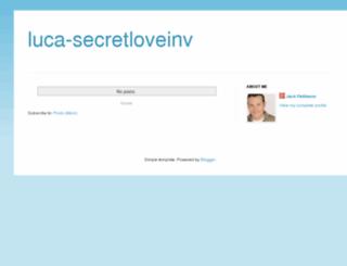 luca-secretloveinv.blogspot.com screenshot