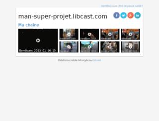 man-super-projet.libcast.com screenshot