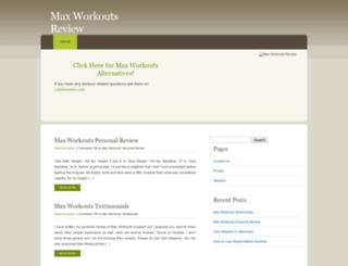 maxworkoutsreviewed.net screenshot