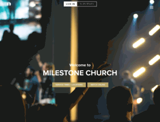 milestonechurch.com screenshot