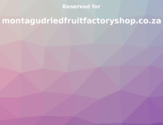 montagudriedfruitfactoryshop.co.za screenshot