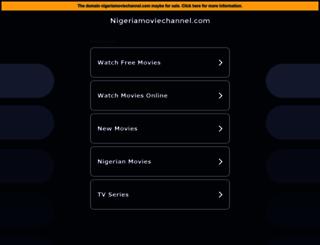 nigeriamoviechannel.com screenshot