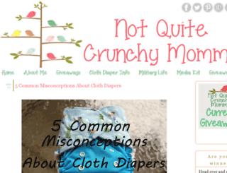 notquitecrunchymommy.blogspot.com screenshot
