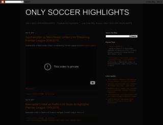 onlysoccerhighlights.blogspot.com screenshot