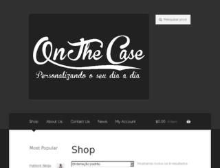 onthecase.com.br screenshot