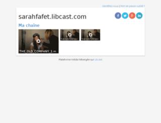 sarahfafet.libcast.com screenshot