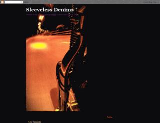 sleevelessdenims.blogspot.com screenshot